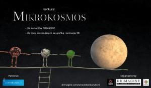 MIKROKOSMOS -  Konkurs dla animatorów 3D